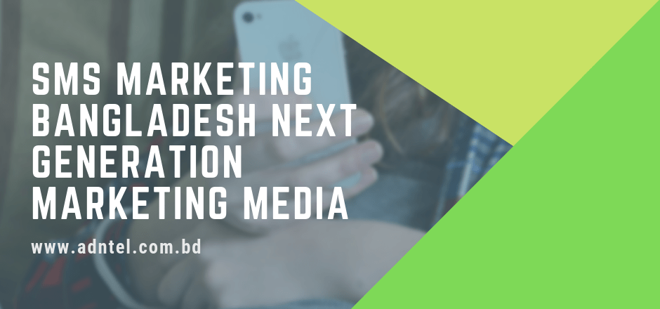 SMS Marketing Bangladesh